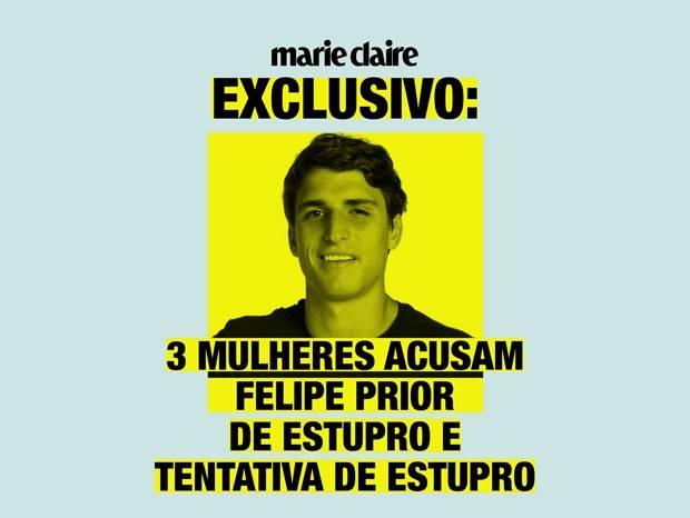 Felipe Prior é acusado de Estupro