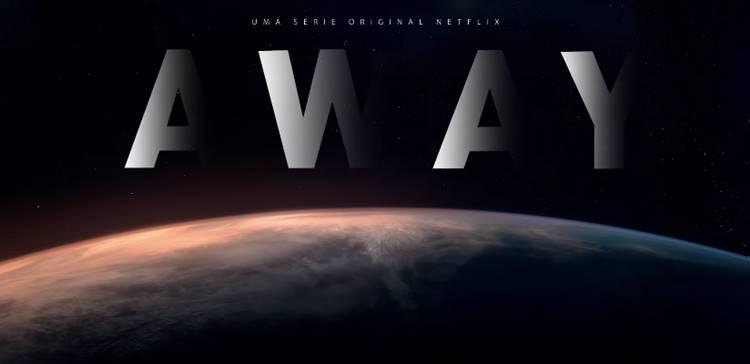 Netflix divulga teaser da série Away