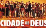 Globo exibe o filme Cidade de Deus