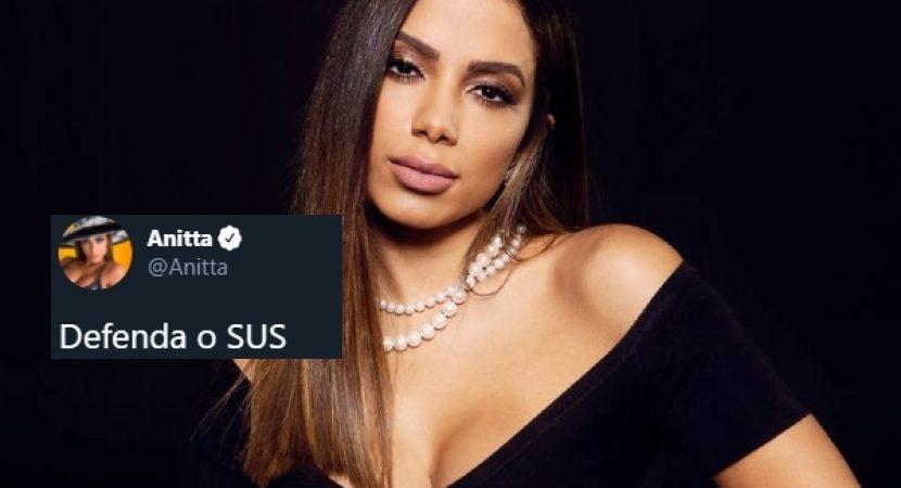 Anitta não esperou 3 meses para se posicionar sobre o SUS